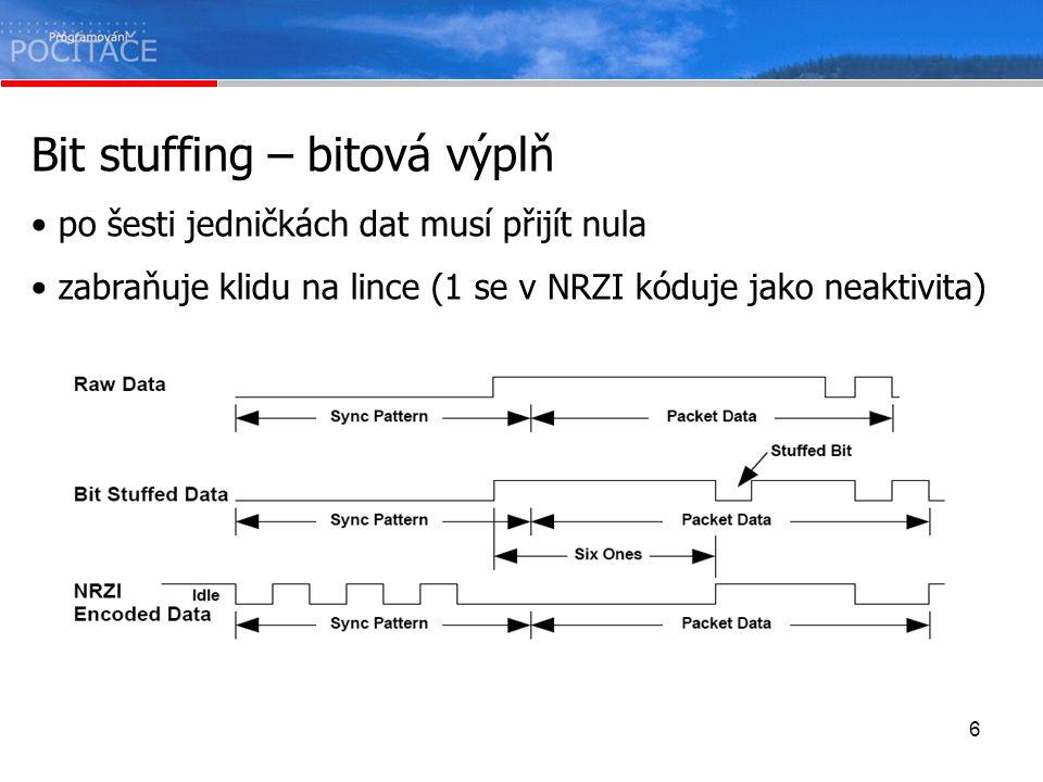 6 Bit stuffing – bitová výplň po šesti jedničkách dat musí přijít nula zabraňuje klidu na lince (1 se v NRZI kóduje jako neaktivita)