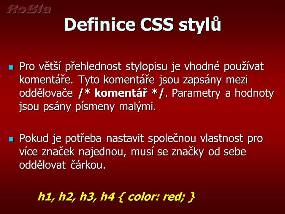 Zápis externího CSS stylu h2 {color: green; font-style: italic; } h2 je selektor = jméno tagu h2 je selektor = jméno tagu {} složené závorky vymezují deklaraci formátu onoho selektoru {} složené závorky vymezují deklaraci formátu onoho selektoru color je vlastnost a blue jeho hodnota (barva: modrá), vlastnost a hodnota jsou odděleny dvojtečkou a mezerou color je vlastnost a blue jeho hodnota (barva: modrá), vlastnost a hodnota jsou odděleny dvojtečkou a mezerou font-style je další vlastnost a italic je její hodnota (řez-fontu: kurzíva) font-style je další vlastnost a italic je její hodnota (řez-fontu: kurzíva) Dvě deklarace se oddělují středníkem Dvě deklarace se oddělují středníkem