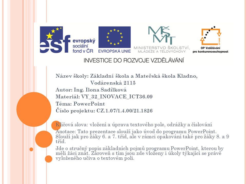 T EXTOVÉ POLE (program PowerPoint) VY_32_INOVACE_ICT36.09