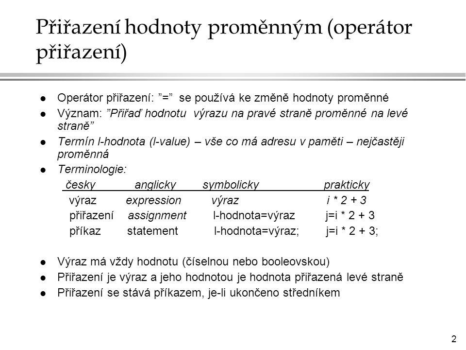 23 l Větvení l Cykly l Metoda exit(n) l Datový typ Boolean, booleovské výrazy Řídicí struktury