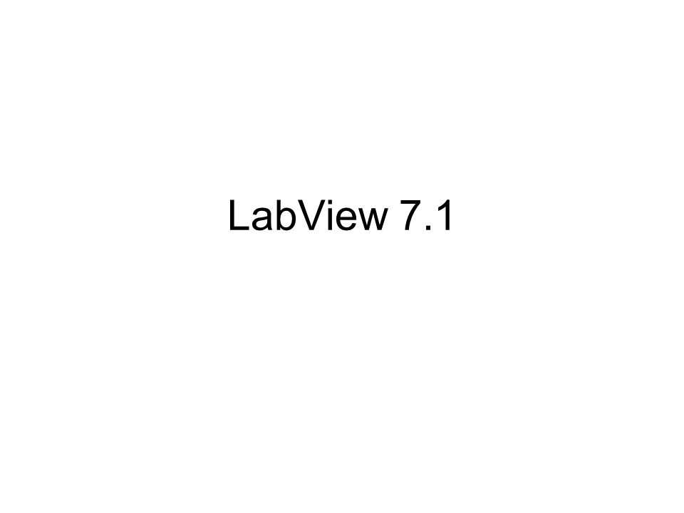 LabView 7.1