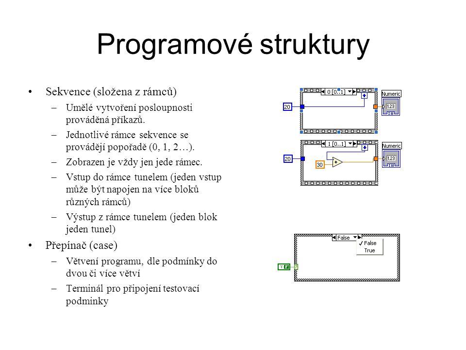 CIN CIN (Code Interface Node) Blok zpřístupňující C/C++ kód pro LabView –V C kódu musíme zahrnout hlavičkový soubor extcode.h (v adresáři …/LabWiew/cintools) #include extcode.h LabView volá funkce standardizovaného rozhraní: funkce které mají konkrétní identifikátory, návratovou hodnotu a parametry: –MgErr CINRun(volitelné parametry_dle I/O bloku); // při každém provedení bloku CIN –MgErr CINProperties(int32 prop, void *data); // nastaveni CIN –MgErr CINLoad(RsrcFile reserved) // provede se při načtení CIN –CINSave, CINUnload, CINAbort, CINInit, CINDispose.