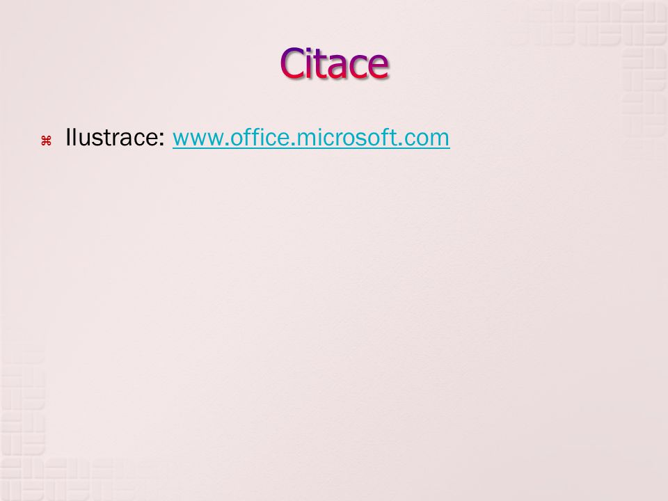  Ilustrace: www.office.microsoft.comwww.office.microsoft.com
