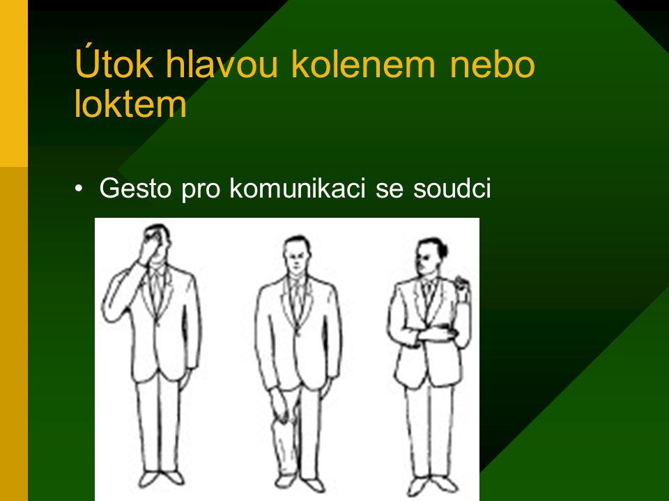 Útok hlavou kolenem nebo loktem Gesto pro komunikaci se soudci