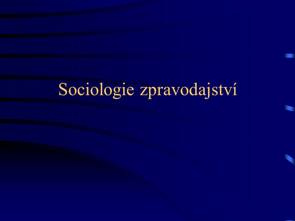 Sociologie zpravodajství