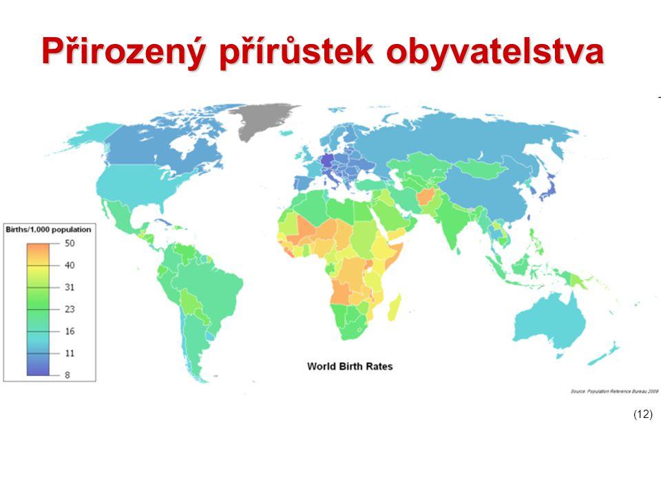 (12) Přirozený přírůstek obyvatelstva
