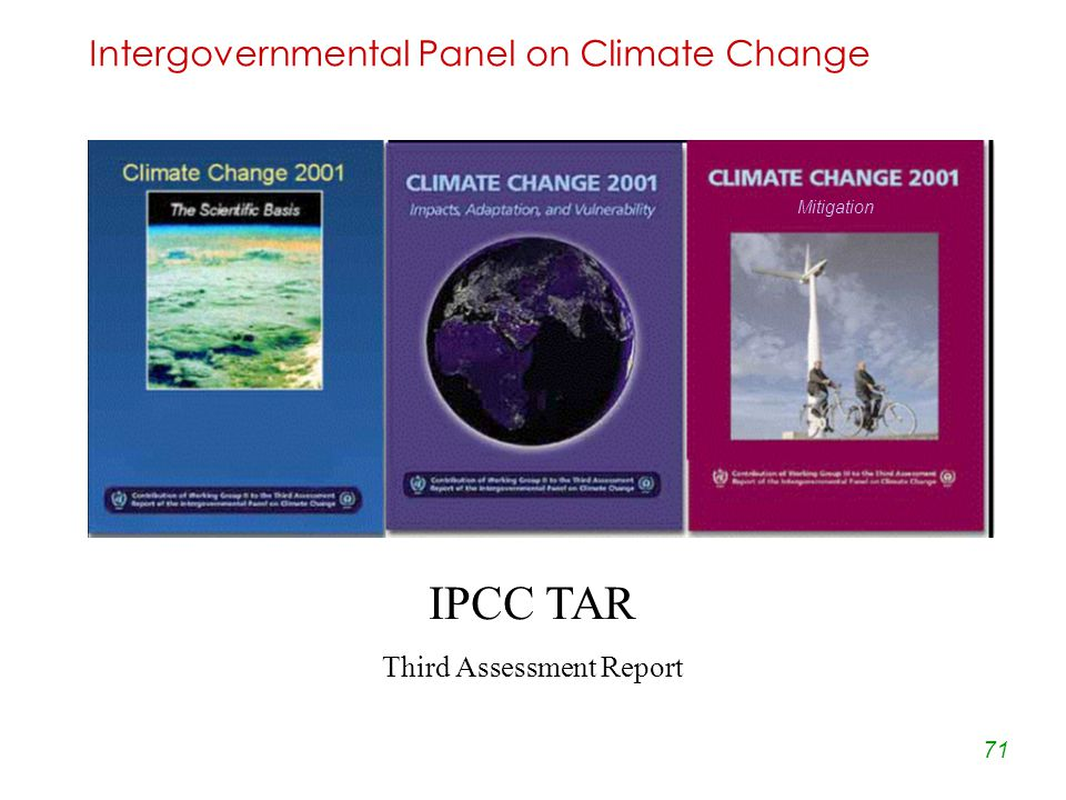 71 Intergovernmental Panel on Climate Change IPCC TAR Third Assessment Report Mitigation