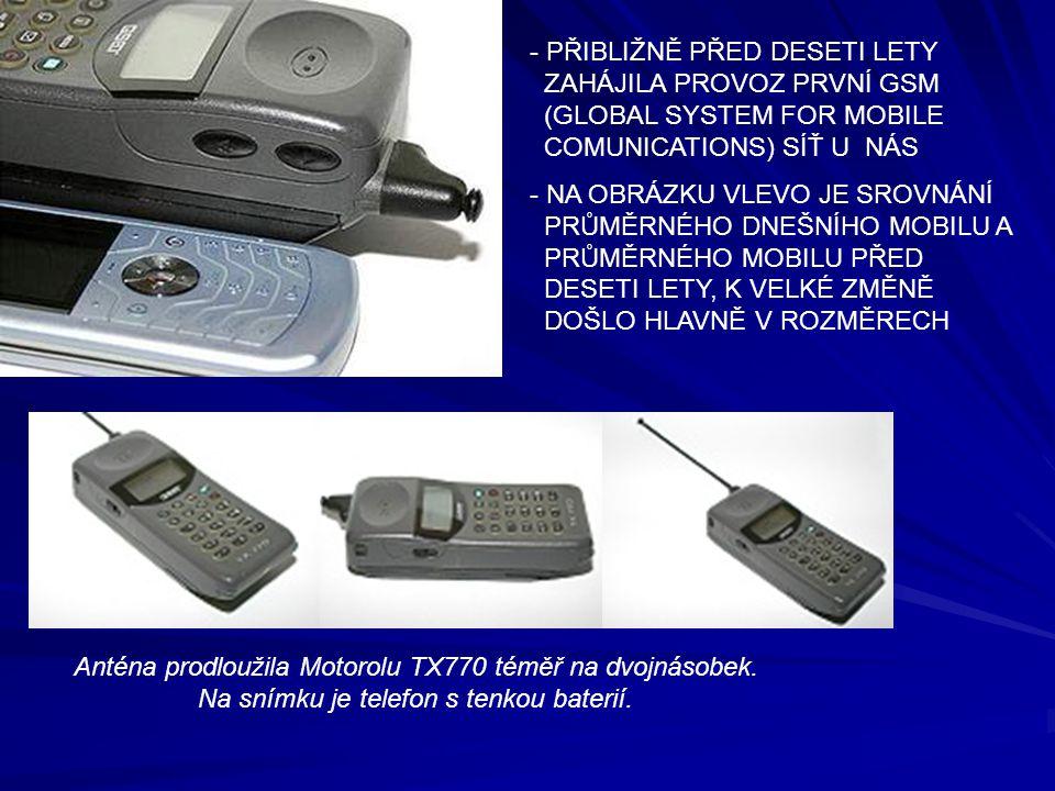 - PŘIBLIŽNĚ PŘED DESETI LETY ZAHÁJILA PROVOZ PRVNÍ GSM (GLOBAL SYSTEM FOR MOBILE COMUNICATIONS) SÍŤ U NÁS - NA OBRÁZKU VLEVO JE SROVNÁNÍ PRŮMĚRNÉHO DN