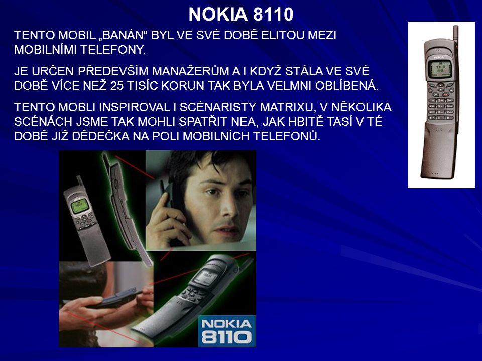 """NOKIA 8110 TENTO MOBIL """"BANÁN"""" BYL VE SVÉ DOBĚ ELITOU MEZI MOBILNÍMI TELEFONY. JE URČEN PŘEDEVŠÍM MANAŽERŮM A I KDYŽ STÁLA VE SVÉ DOBĚ VÍCE NEŽ 25 TIS"""
