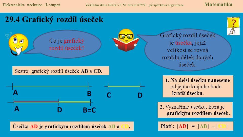 29.4 Grafický rozdíl úseček Elektronická učebnice - I.
