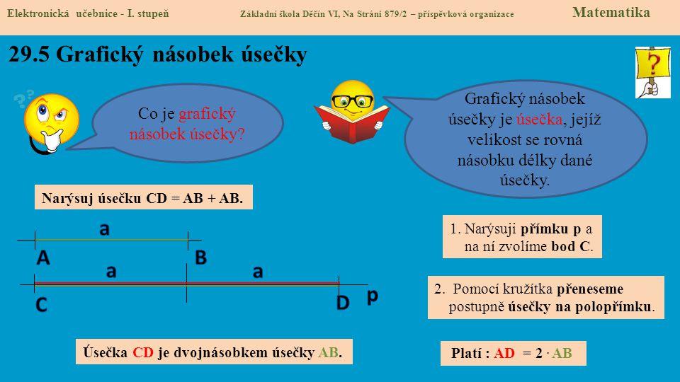 29.5 Grafický násobek úsečky Elektronická učebnice - I.
