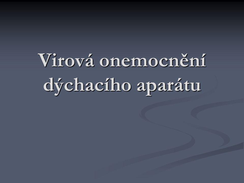Virová onemocnění dýchacího aparátu