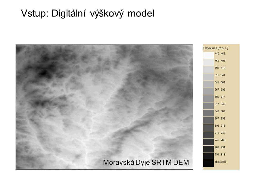 Vstup: Digitální výškový model Moravská Dyje SRTM DEM