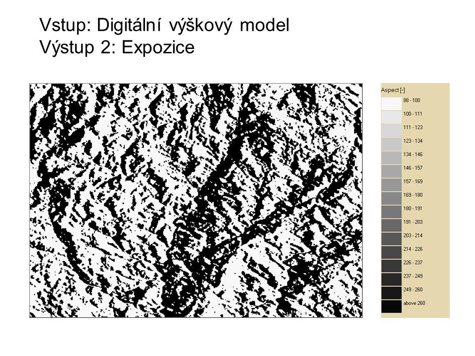Vstup: Digitální výškový model Výstup 2: Expozice