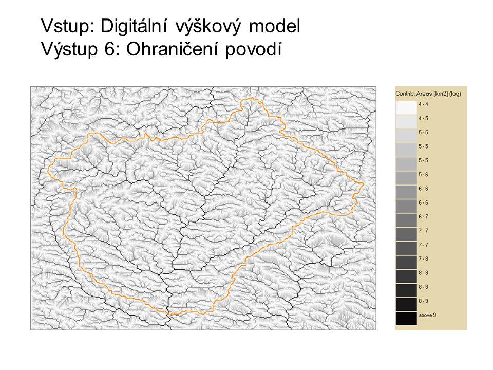 Vstup: Digitální výškový model Výstup 6: Ohraničení povodí