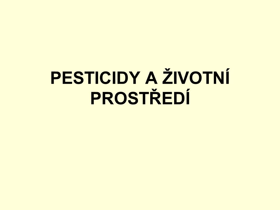 chronická toxicita Zjišťuje se jako poškození, které se objevuje po opakovaném vystavování se vlivů pesticidů za určitou dobu.