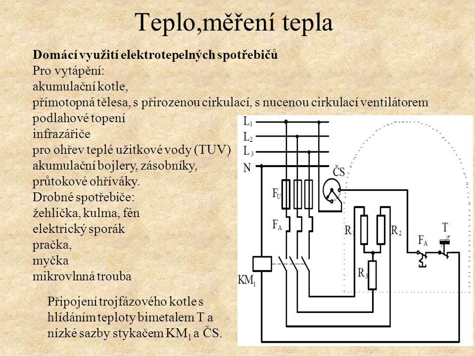 Měření teploty Je založeno na sledování změn závislých na teplotě -Změna délky, tlaku a objemu (rtuťové, kapalinové a dilatační t., bimetalové t.) -Změna skupenství (žároměry, tavné pojistky) -Chemické změny (termokolory) -Změna termoelektrického proudu (pyrometr s milivoltmetrem) -Změna elektrického odporu (kovový nebo polovodičový odporový článek, termistor) -Sálavé účinky (optické a radiační pyrometry, bolometry) Odporový t.