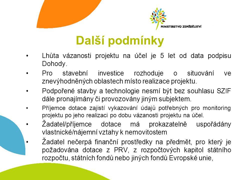 Lhůta vázanosti projektu na účel je 5 let od data podpisu Dohody.