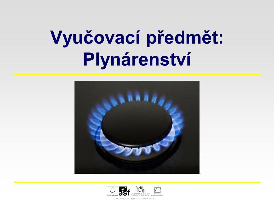 Vyučovací předmět: Plynárenství