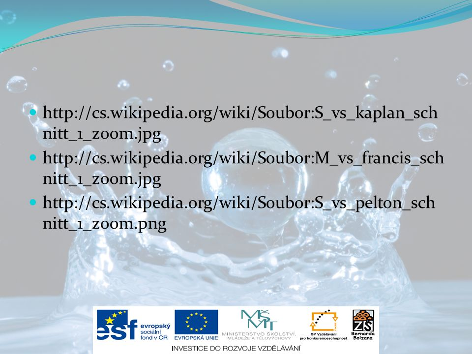 http://cs.wikipedia.org/wiki/Soubor:S_vs_kaplan_sch nitt_1_zoom.jpg http://cs.wikipedia.org/wiki/Soubor:M_vs_francis_sch nitt_1_zoom.jpg http://cs.wik