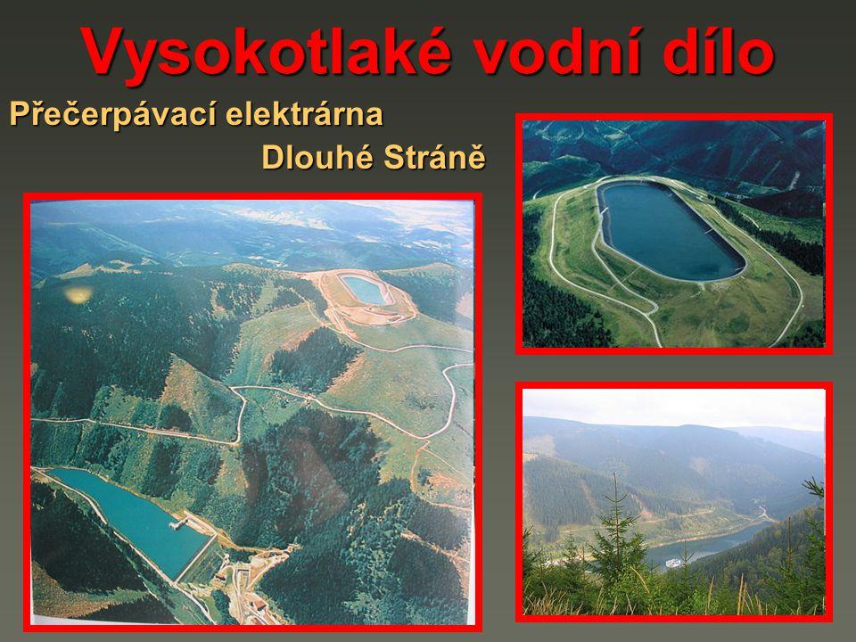 Vysokotlaké vodní dílo Přečerpávací elektrárna Dlouhé Stráně Dlouhé Stráně