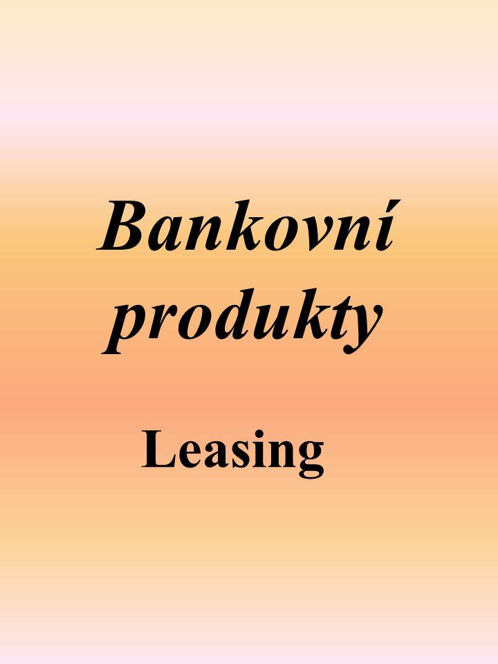 Bankovní produkty Leasing