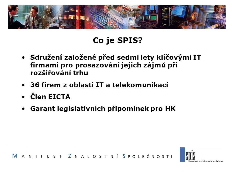 Co je SPIS? Sdružení založené před sedmi lety klíčovými IT firmami pro prosazování jejich zájmů při rozšiřování trhu 36 firem z oblasti IT a telekomun