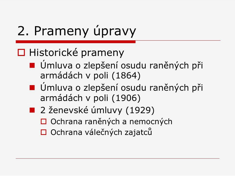 2.Prameny úpravy (2)  Soudobé prameny I.