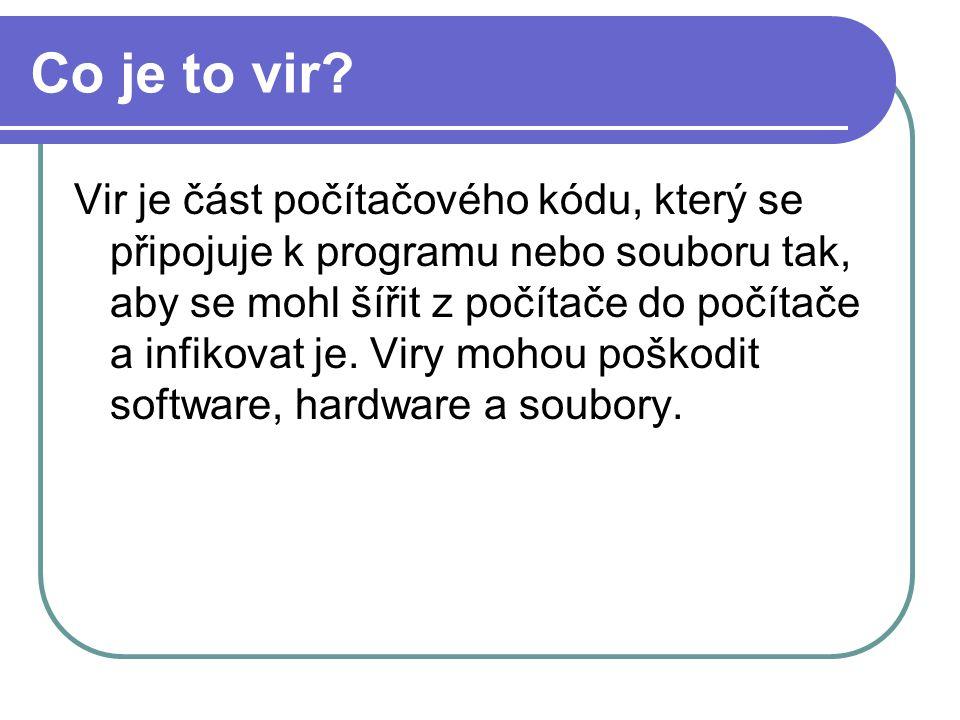 spyware CO DĚLÁ Stahování a instalaci dalšího škodlivého softwaru bez vědomí uživatele (backdoory, trojani, viry, vykrádače hesel ...) Změně chování Internet Exploreru - běží pomaleji, odkazuje na jiné stránky, než které požadujeme, mění startovací stránku po zapnutí IE, mění položky v oblíbených, obtěžuje s reklamou atd.