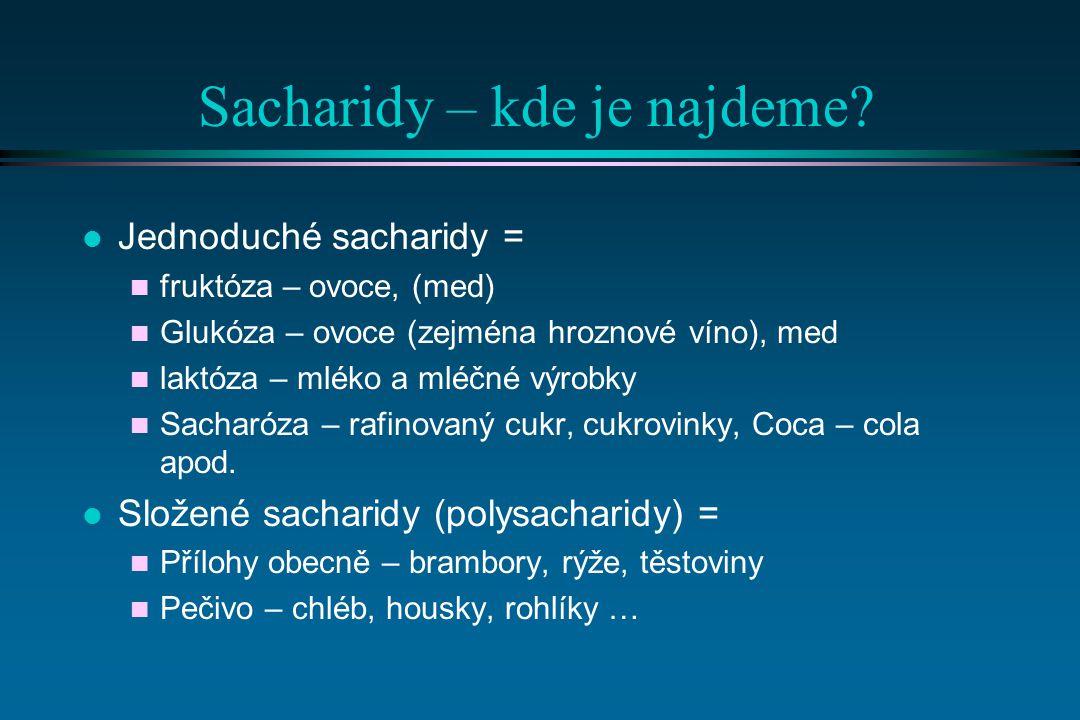 Sacharidy – kde je najdeme.