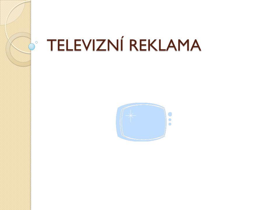 TELEVIZNÍ REKLAMA