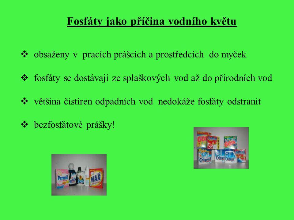 Bezfosfátové prací prášky 1995 Dobrovolná dohoda o snižování dopadu pracích prostředků na životní prostředí - uzavřená mezi Ministerstvem životního prostředí a Českým sdružením výrobců mýdla a pracích prostředků (CSDPA) - stanovila celkový obsah fosforu na 5,5% hmotnosti prášku - 23.7.2001 Dodatek č.2 – zavedení bezfosfátových prostředků do roku 2005