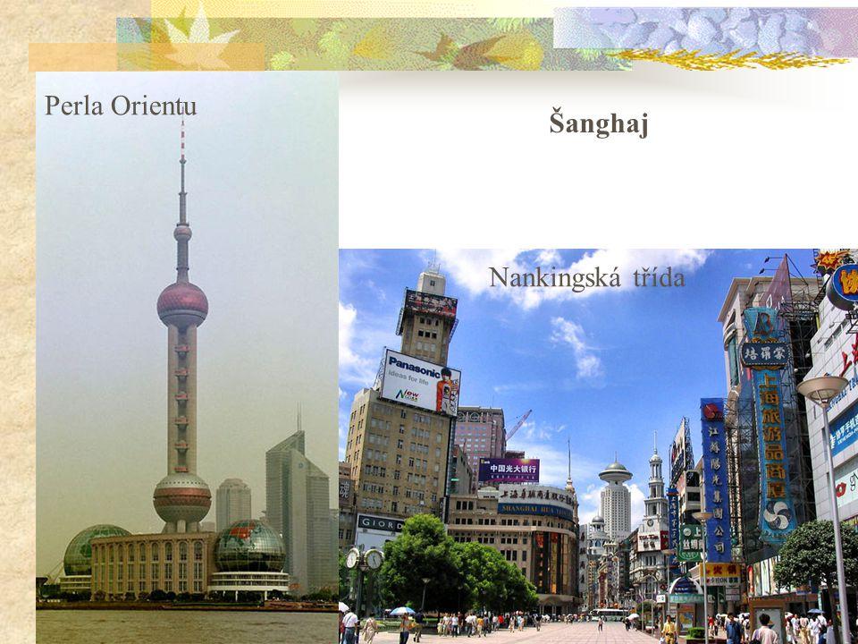5 Perla Orientu Šanghaj Nankingská třída