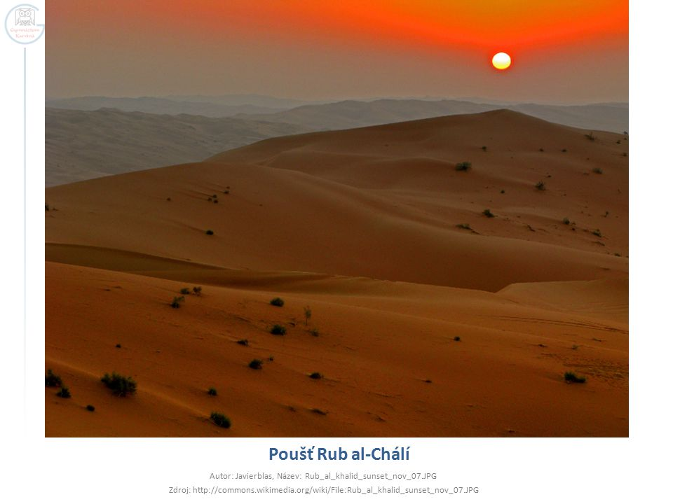 Poušť Rub al-Chálí Autor: Javierblas, Název: Rub_al_khalid_sunset_nov_07.JPG Zdroj: http://commons.wikimedia.org/wiki/File:Rub_al_khalid_sunset_nov_07