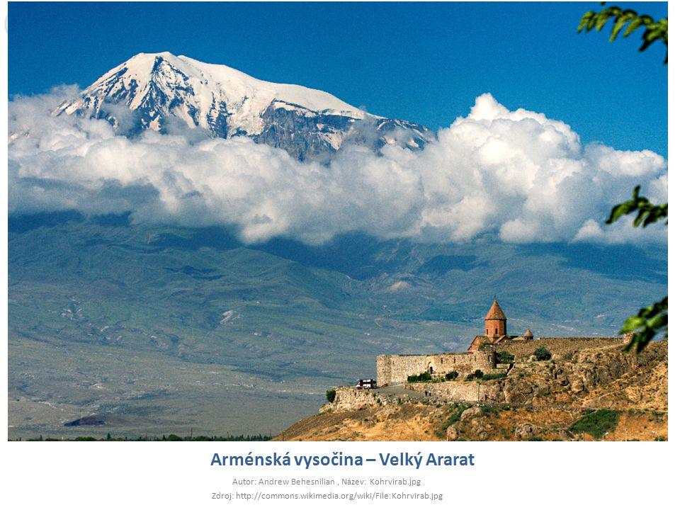 Arménská vysočina – Velký Ararat Autor: Andrew Behesnilian, Název: Kohrvirab.jpg Zdroj: http://commons.wikimedia.org/wiki/File:Kohrvirab.jpg