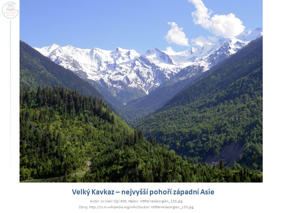 Velký Kavkaz – nejvyšší pohoří západní Asie Autor: sv:User:Ojj! 600, Název: VittfarneGeorgien_155.jpg Zdroj: http://cs.m.wikipedia.org/wiki/Soubor:Vit