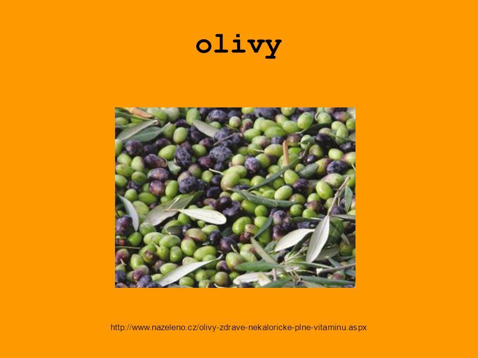 olivy http://www.nazeleno.cz/olivy-zdrave-nekaloricke-plne-vitaminu.aspx