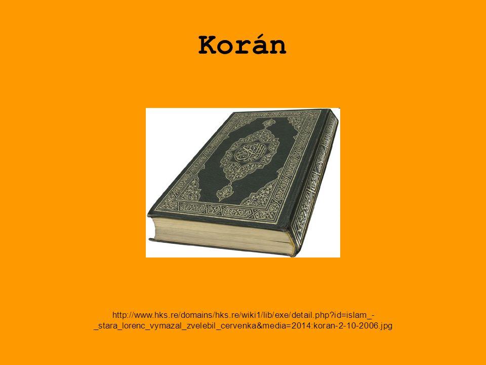 Korán http://www.hks.re/domains/hks.re/wiki1/lib/exe/detail.php id=islam_- _stara_lorenc_vymazal_zvelebil_cervenka&media=2014:koran-2-10-2006.jpg