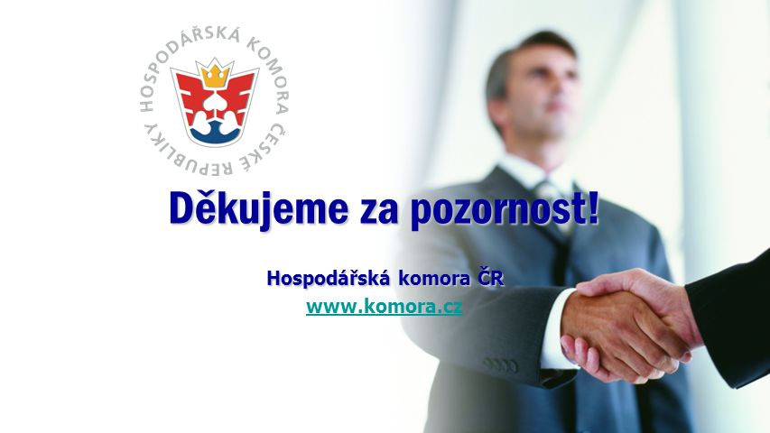 Děkujeme za pozornost! Hospodářská komora ČR www.komora.cz