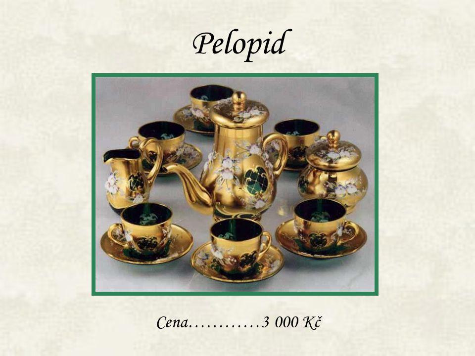 Pelopid Cena…………3 000 Kč