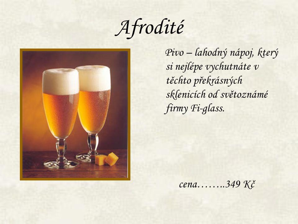 Afrodité cena……..349 Kč Pivo – lahodný nápoj, který si nejlépe vychutnáte v těchto překrásných sklenicích od světoznámé firmy Fi-glass.