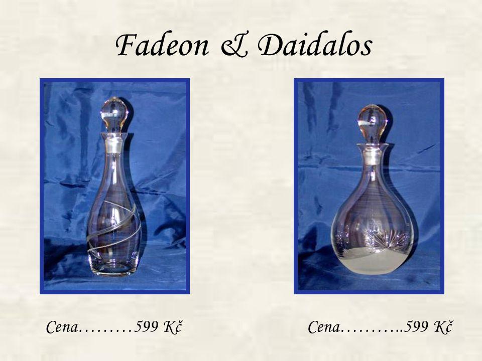 Fadeon & Daidalos Cena………599 KčCena………..599 Kč