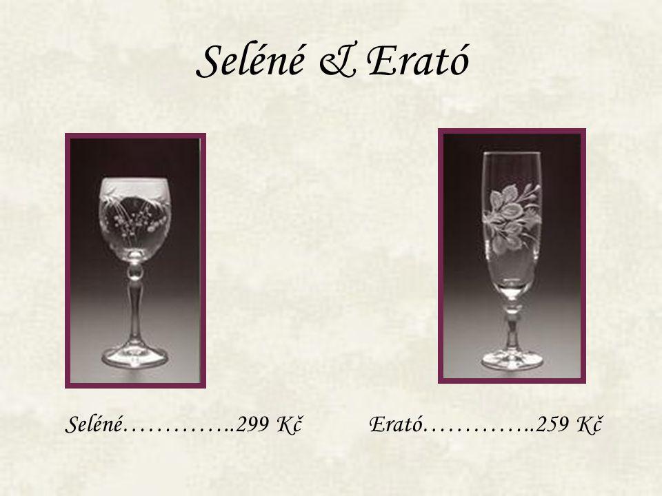 Seléné & Erató Seléné…………..299 KčErató…………..259 Kč