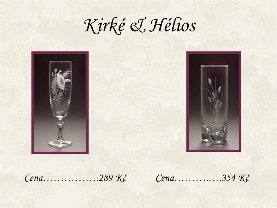 Kirké & Hélios Cena…………….289 KčCena……….….354 Kč
