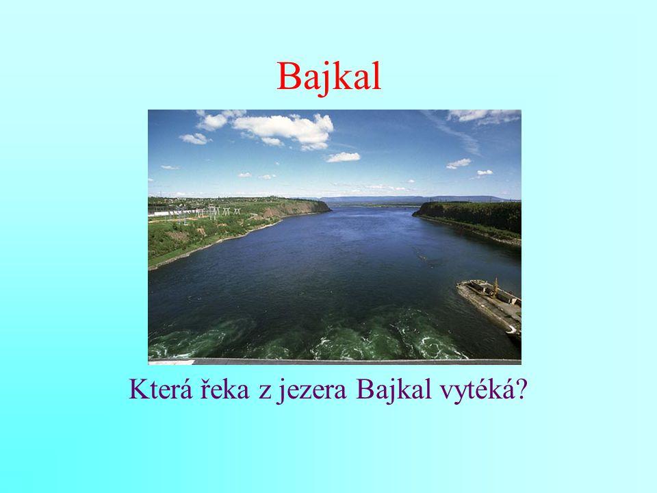 Bajkal Která řeka z jezera Bajkal vytéká?