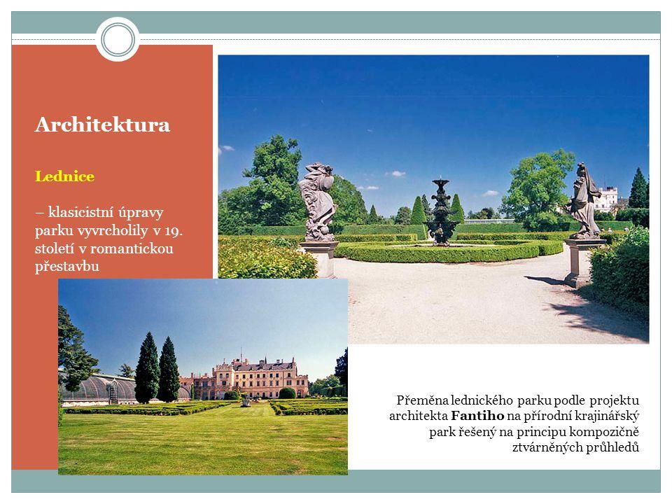 Architektura Lednice – klasicistní úpravy parku vyvrcholily v 19.
