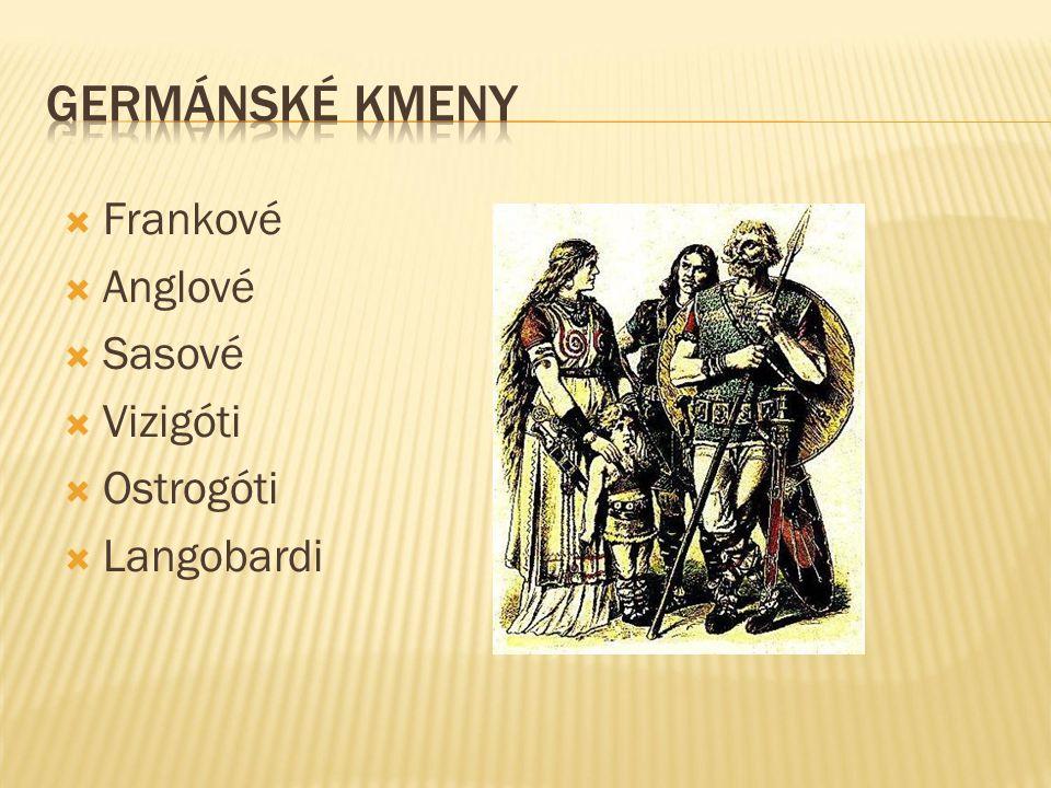  Žili v rodech – ty se sdružovaly v kmeny – kmeny se sdružovaly v kmenové svazy (Sámova říše)