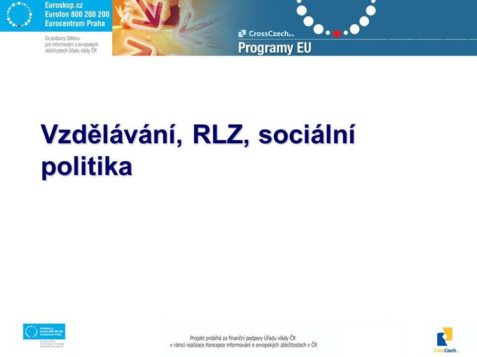 Vzdělávání, RLZ, sociální politika