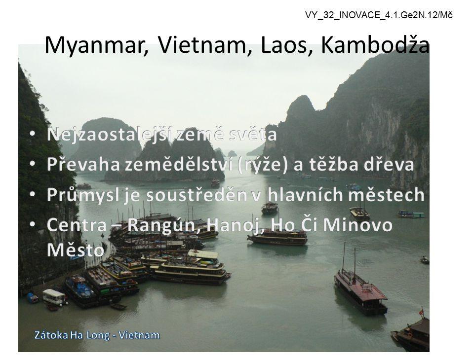 VY_32_INOVACE_4.1.Ge2N.12/Mč Autorem materiálu a všech jeho částí, není-li uvedeno jinak, je Mgr. Gražyna Mlčochová CZ.1.07/1.5.00/34.0501 Myanmar, Vi
