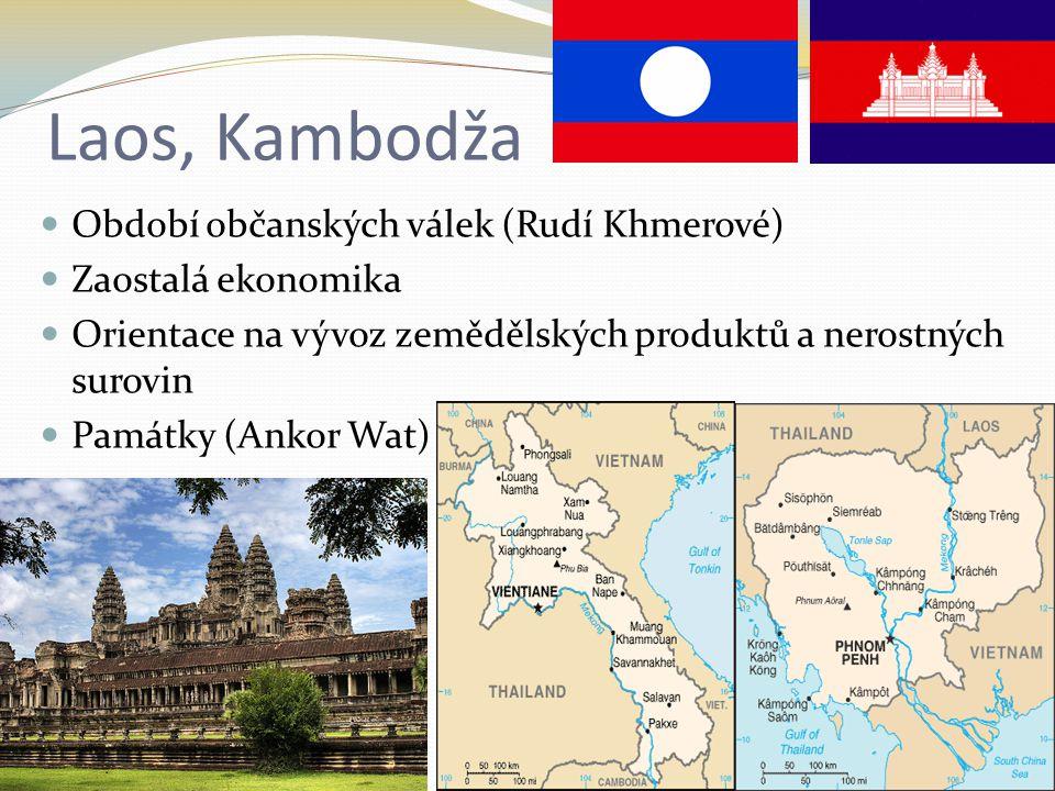 Laos, Kambodža Období občanských válek (Rudí Khmerové) Zaostalá ekonomika Orientace na vývoz zemědělských produktů a nerostných surovin Památky (Ankor Wat)